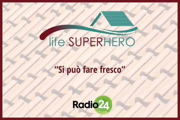 LIFE SUPERHERO on Radio 24 Podcast